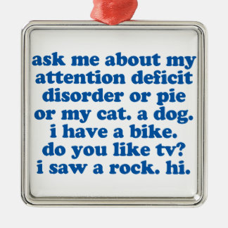 ADHD Humor Quote Metal Ornament