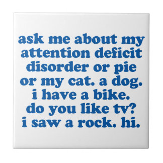 ADHD Humor Quote Tile