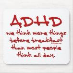 ADHD piensan más Alfombrillas De Ratones