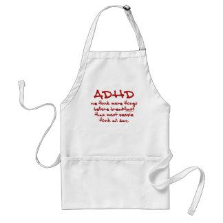 ADHD piensan más Delantal