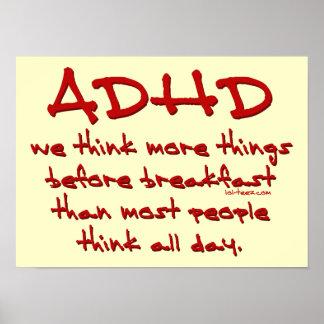 ADHD piensan más Póster