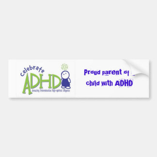 adhd, Proud parent of a child with ADHD Bumper Sticker