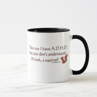 ADHD Squirrel Humor Mug