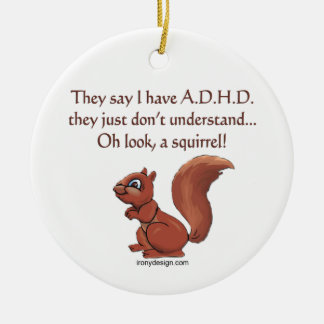 ADHD Squirrel Humor Double-Sided Ceramic Round Christmas Ornament