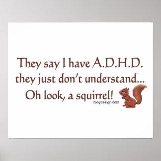 ADHD Squirrel Humor Poster