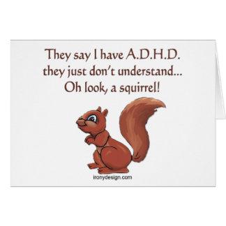 ADHD Squirrel Humor Saying Card