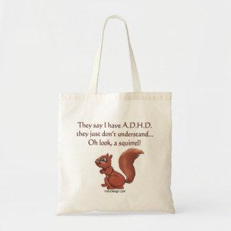 ADHD Squirrel Humor Tote Bag