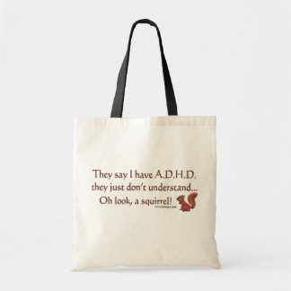 ADHD Squirrel Quote Tote Bag