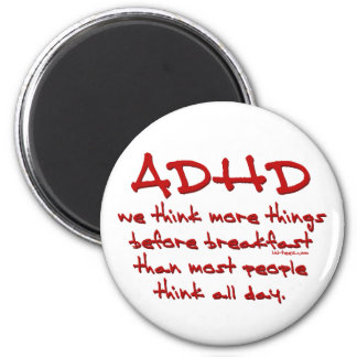 ADHD Think More 2 Inch Round Magnet