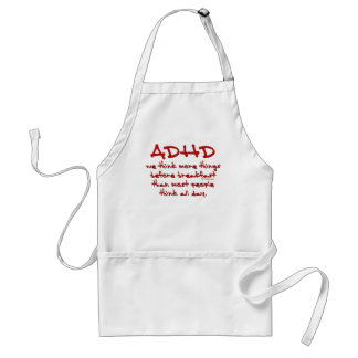 ADHD Think More Adult Apron