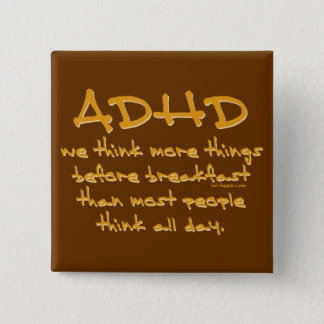 ADHD Think More Button