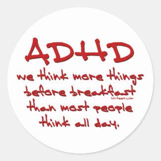 ADHD Think More Classic Round Sticker