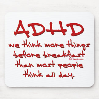 ADHD Think More Mouse Pads