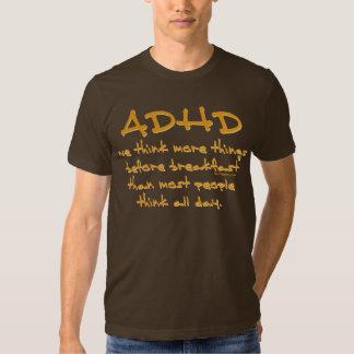ADHD Think More T Shirt