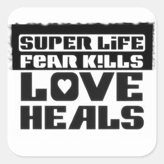 "Adhesive ""Super Life… "" Square Sticker"