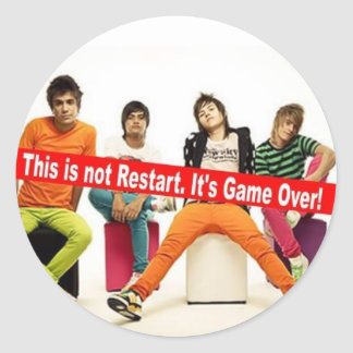 """Adhesives """"This IS not Restart. It's Game Over! """" Classic Round Sticker"""