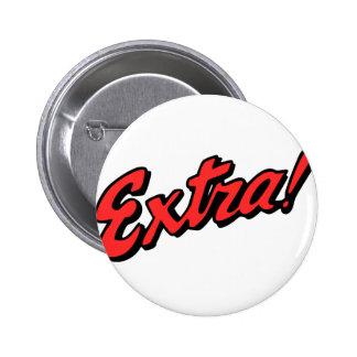 ¡Adicional! Exclusivo Pin Redondo De 2 Pulgadas