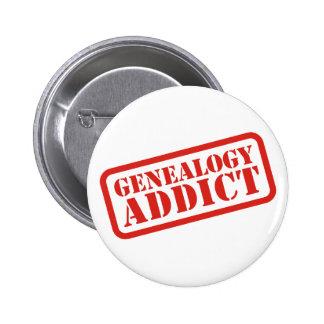 Adicto a la genealogía pin redondo de 2 pulgadas