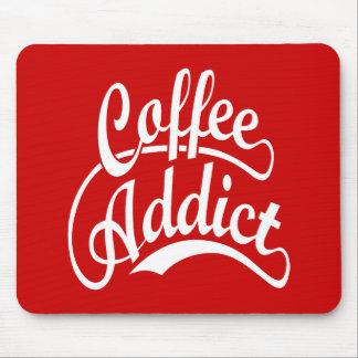 Adicto al café en blanco tapete de raton