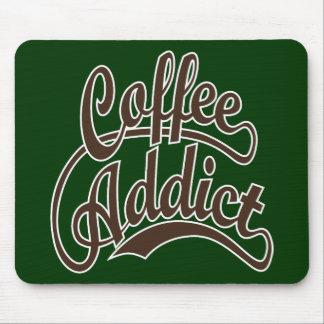 Adicto al café en Brown Alfombrilla De Ratones