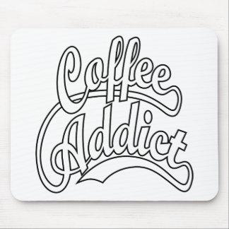 Adicto al café en negro tapetes de ratón