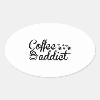 Adicto al café pegatina ovalada