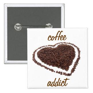 Adicto al café pin cuadrado