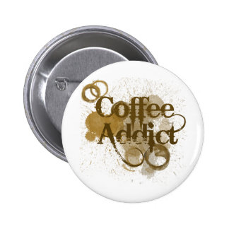 Adicto al café pin redondo de 2 pulgadas