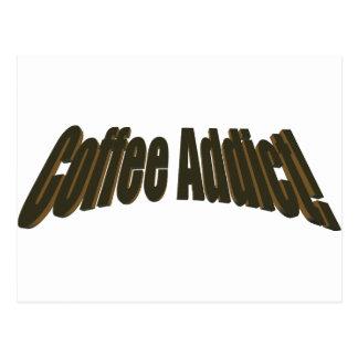 ¡Adicto al café! Postal