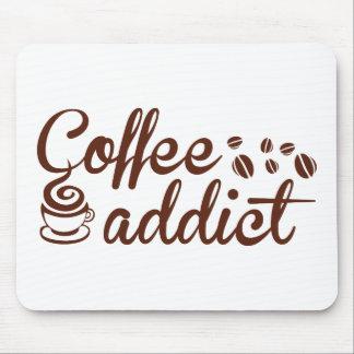 Adicto al café alfombrilla de raton