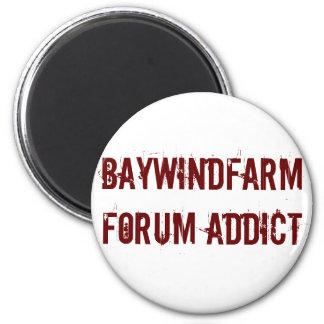 Adicto al foro de Baywindfarm Imán Redondo 5 Cm