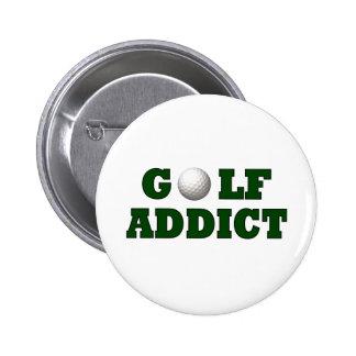 Adicto al golf pin redondo de 2 pulgadas