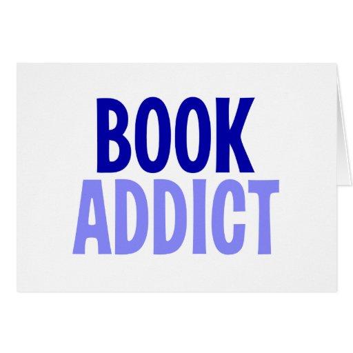Adicto al libro tarjeta de felicitación