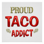Adicto al Taco Poster