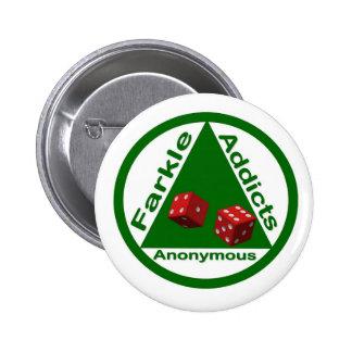 Adictos a Farkle anónimos Pin Redondo 5 Cm