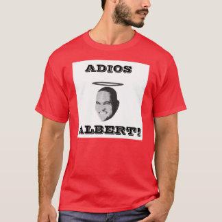 ADIOS ALBERT! T-Shirt