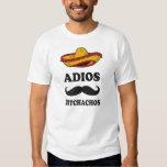 Adios Bitchachos T-Shirt