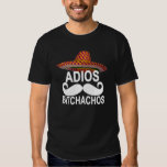 Adios Bitchachos T-Shirts ;.png