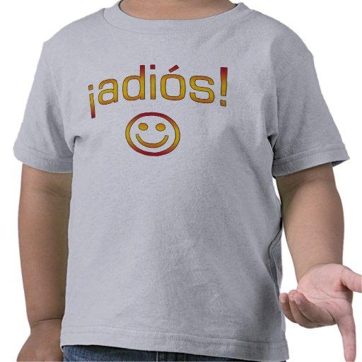 ¡¡Adiós! Colores de la bandera de España Camisetas