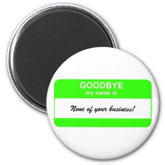 Adiós etiqueta conocida - verde imán para frigorífico