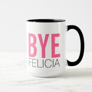¡Adiós Felicia! Cita divertida de Meme Taza