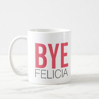 ¡Adiós Felicia! Cita divertida de Meme Taza Básica Blanca
