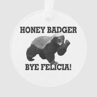 Adiós Felicia del tejón de miel
