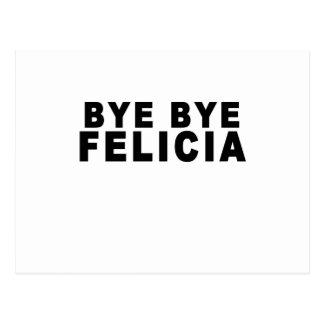 Adiós Felicia T-Shirts.png Tarjetas Postales