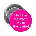 ¡Adiós gorila! ¡Hola camarero! Pins