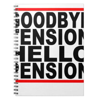 Adiós pensión T-Shirts.png de la tensión hola Libro De Apuntes