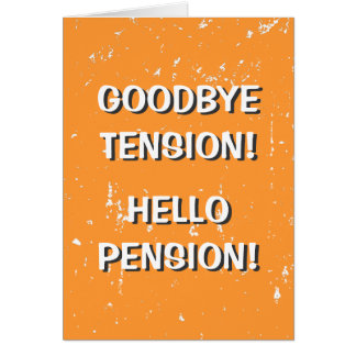 Adiós tarjeta de felicitación de la pensión de la