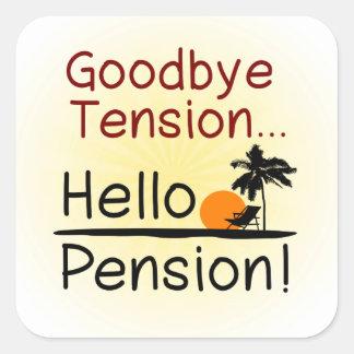 Adiós tensión, hola retiro divertido de la pensión pegatina cuadrada