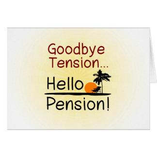 Adiós tensión, hola retiro divertido de la pensión tarjeta pequeña