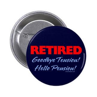 Adiós tensión jubilada (azul marino) pin redondo 5 cm